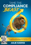 Tame The Compliance Beast new book by Julie Hawke